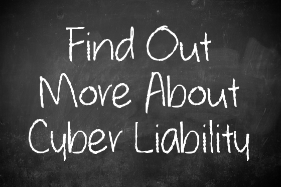 Find Out More About Cyber Liability